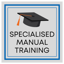 Specialised Manual Training