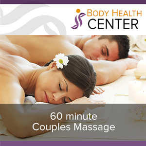 60 Minute Couples Massage at Body Health Center