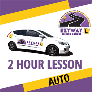 2 Hour Automatic Lesson at Ezyway Driving School