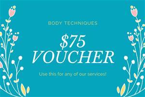 $75 Gift Voucher at Body Techniques
