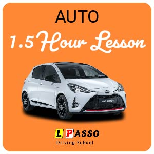 1.5 Hour Lesson  (auto) at L PASSO Driving School