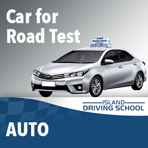 Car For The Road Test at Island Driving School