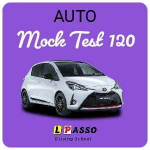2.0 Hour Mock Test (auto) at L PASSO Driving School