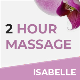2 Hour Massage With Isabelle
