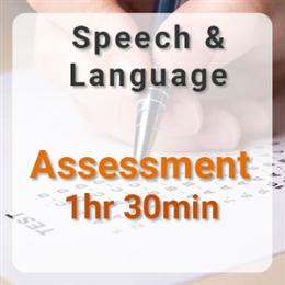 Speech & Language Assessment - 1hr 30min