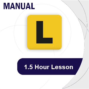 Manual Lesson 1.5 Hour at LicencePlus