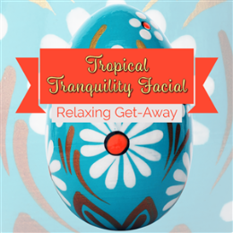 Tropical Tranquility Facial